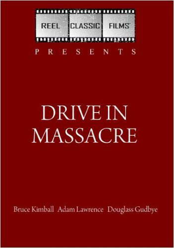 Drive in Massacre (1976) is a classic movie directed